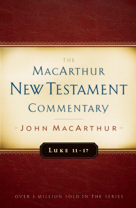 Luke 11-17 Macarthur New Testament Commentary (Hard Cover)