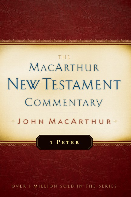 First Peter Macarthur New Testament Commentary (Hard Cover)