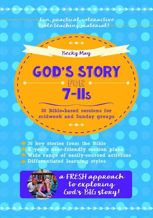 God's Story For 7-11S (Paperback)