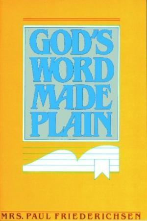 God's Word Made Plain (Paperback)