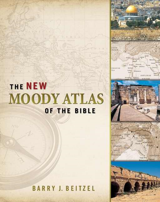 The New Moody Atlas Of The Bible (Hard Cover)