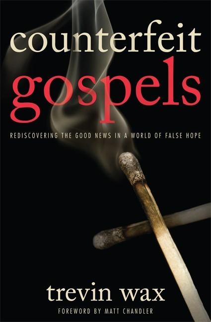 Counterfeit Gospels (Paperback)