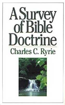 A Survey Of Bible Doctrine (Paperback)