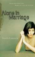 Alone In Marriage (Paperback)