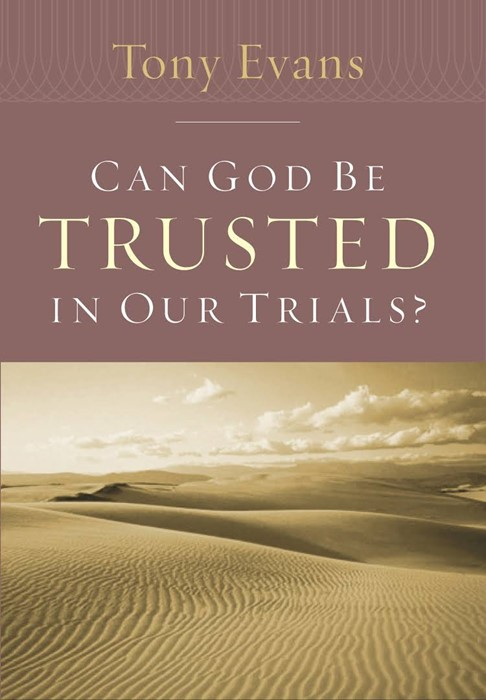 Can God Be Trusted In Our Trials? (Paperback)