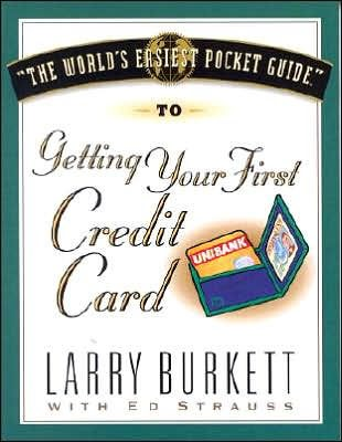 World's Easiest Pocket Guide To Getting Your First Credi, T (Paperback)
