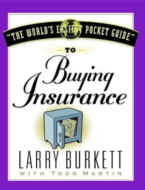 The World's Easiest Pocket Guide To Buying Insurance (Paperback)