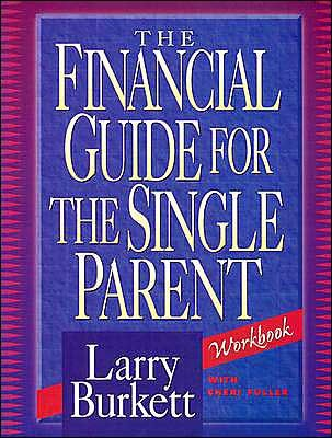 The Financial Guide For The Single Parent Workbook (Paperback)