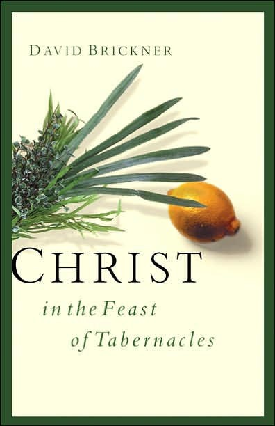 Christ In The Feast Of Tabernacles (Paper Back)