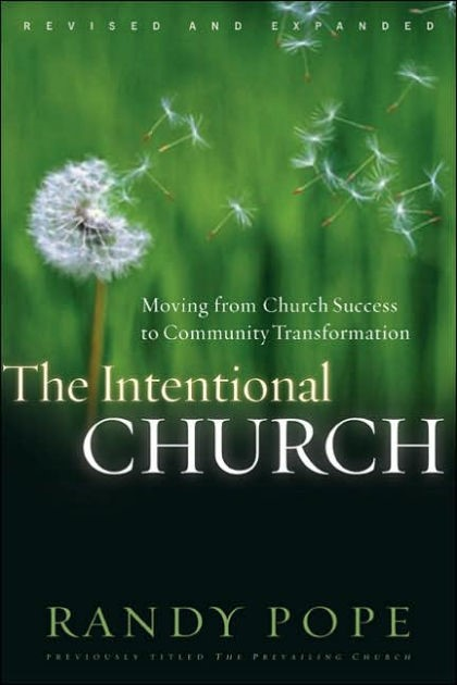 The Intentional Church (Paper Back)
