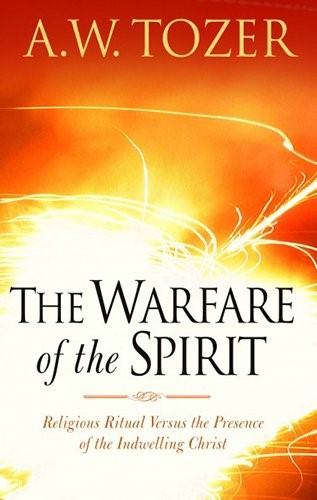 The Warfare Of The Spirit (Paperback)
