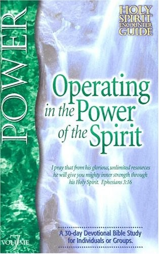 Operating In The Power Of The Spirit (Paperback)