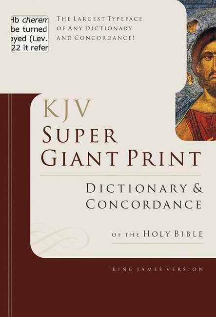 KJV Super Giant Print Dictionary & Concordance (Hard Cover)