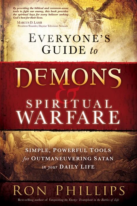 Everyone'S Guide To Demons & Spiritual Warfare (Paperback)