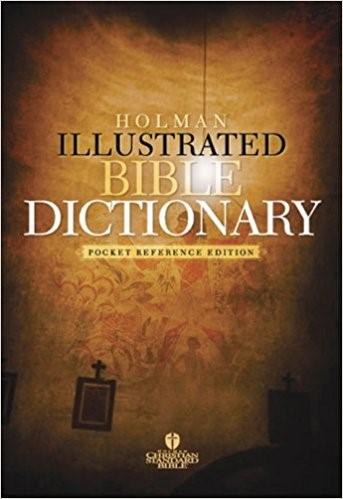 Holman Illustrated Pocket Bible Dictionary (Paperback)