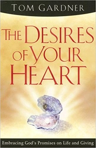 The Desires Of Your Heart (Paperback)