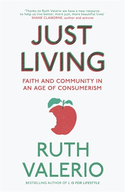 Just Living: Christianity In An Age Of Consumerism (Paperback)