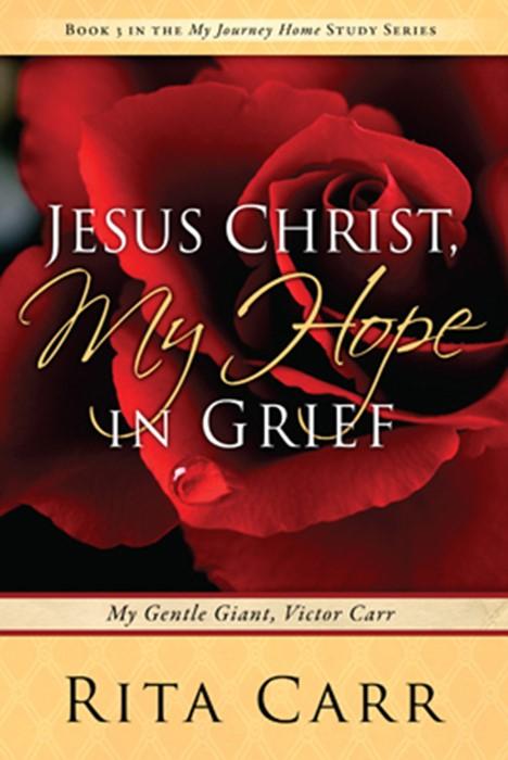 Jesus Christ, My Hope In Grief (Paperback)