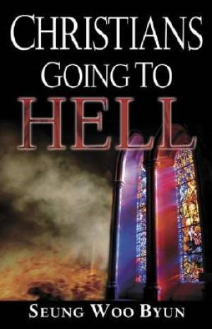 Christians Going To Hell (Paperback)
