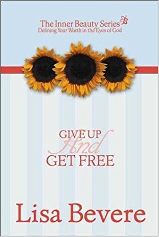 Give Up And Get Free (Hard Cover)