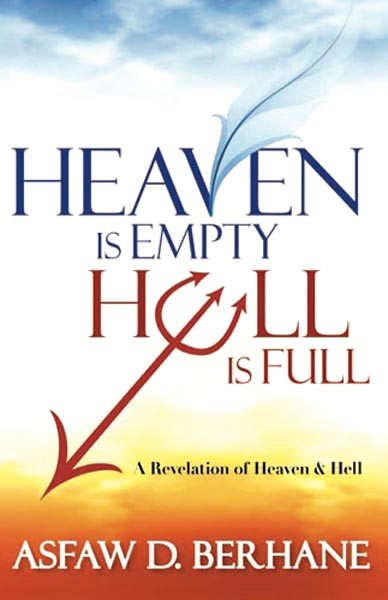 Heaven Is Empty, Hell Is Full (Paperback)