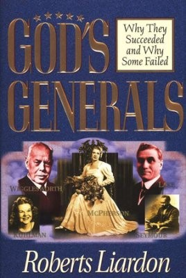 Gods Generals: Why They Succeeded & Why Some Fail (Hard Cover)