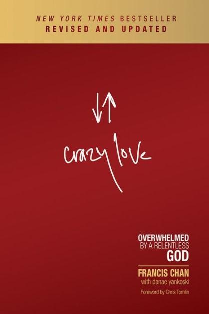 Crazy Love (Paperback)