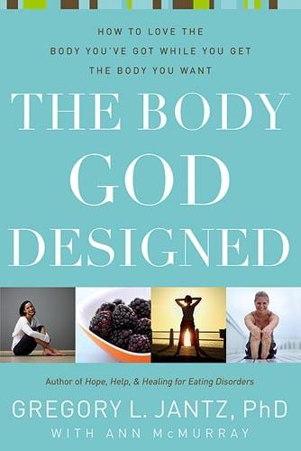 The Body God Designed (Paperback)