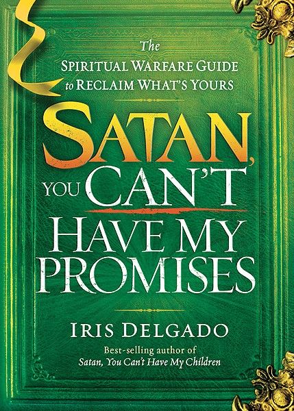Satan, You Can'T Have My Promises (Paperback)