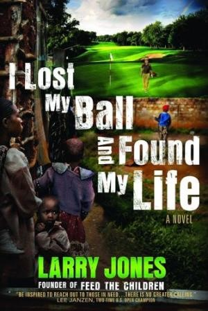 I Lost My Ball And Found My Life (Hard Cover)