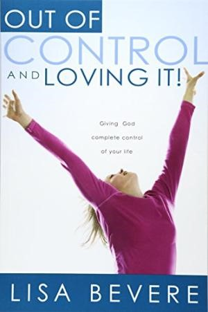 Out Of Control And Loving It (Paperback)