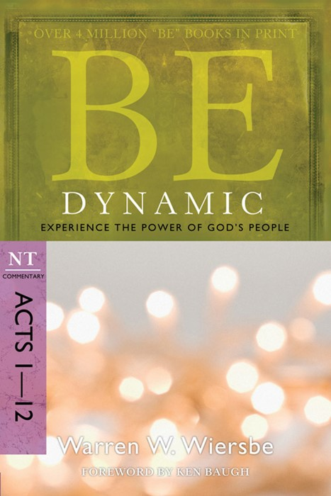Be Dynamic (Acts 1-12) (Paperback)