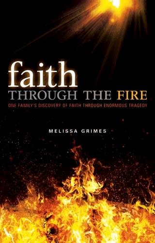 Faith Through The Fire (Hard Cover)