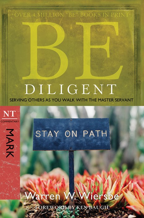 Be Diligent (Mark) (Paperback)