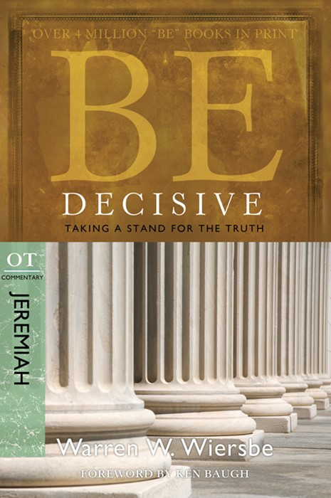 Be Decisive (Jeremiah) (Paperback)