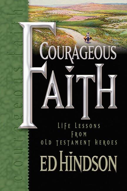 Courageous Faith (Hard Cover)