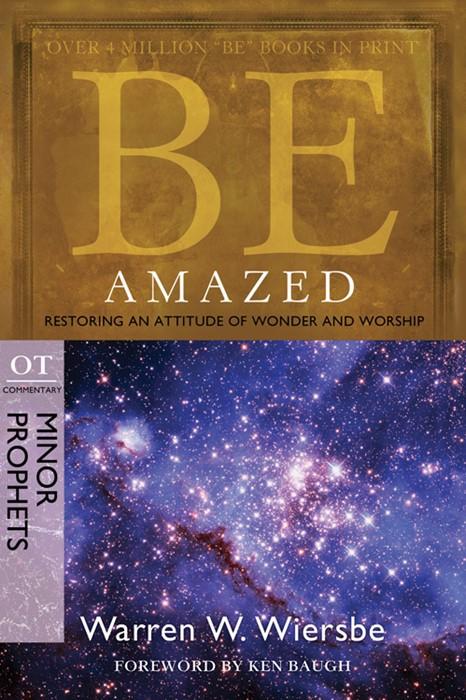 Be Amazed (Minor Prophets) (Paperback)