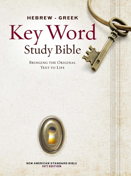 The NASB Hebrew-Greek Key Word Study Bible (Hard Cover)