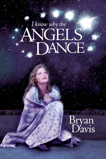 I Know Why The Angels Dance (Paperback)