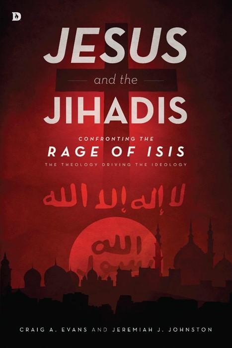 Jesus And The Jihadis (Paperback)