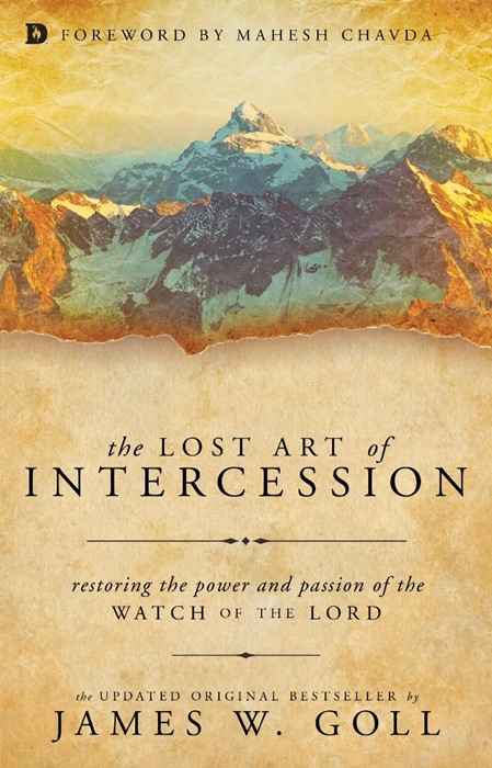 The Lost Art Of Intercession (Paperback)