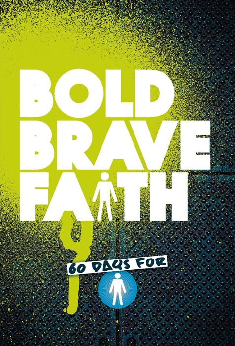 Bold Brave Faith - Boys' Devotional (Paperback)