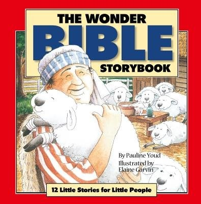 The Wonder Bible Storybook (Hard Cover)