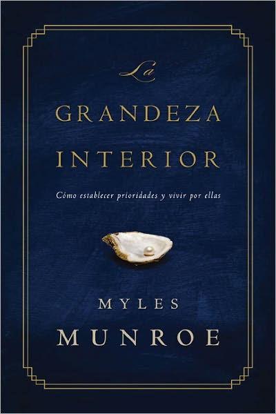 La Grandeza Interior (Paperback)