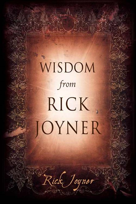 Wisdom From Rick Joyner (Hard Cover)