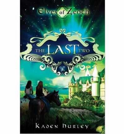 Elves Of Zeoch: The Last Two (Paperback)