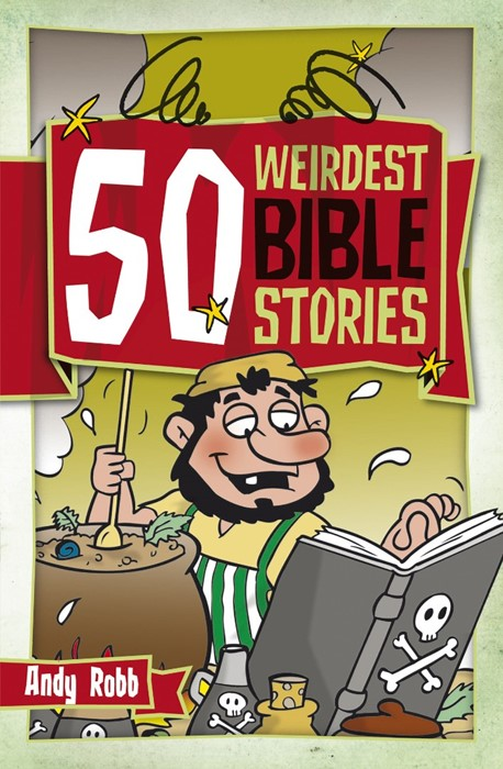 50 Weirdest Bible Stories (Paperback)