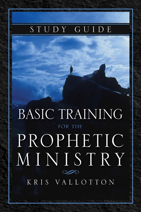 Basic Training For The Prophetic Ministry Study Guide (Paperback)