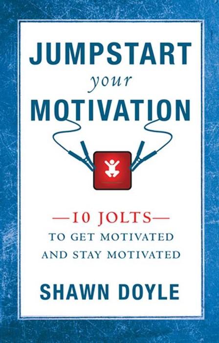 Jumpstart Your Motivation (Paperback)