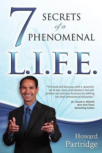 7 Secrets To A Phenomenal L.I.F.E. (Paperback)